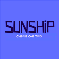 Cheque One Two (Bassline Mix) Sunship