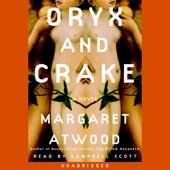 Margaret Atwood - Oryx and Crake (Unabridged)  artwork