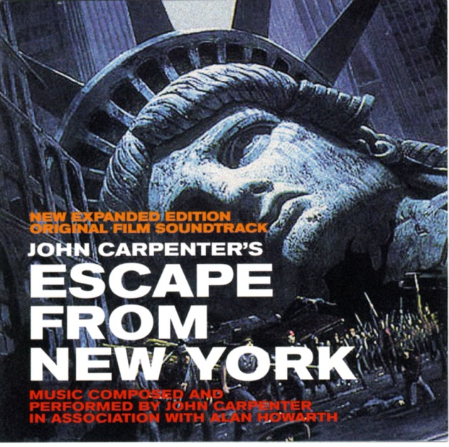 Escape from New York (Original Film Soundtrack) by John Carpenter