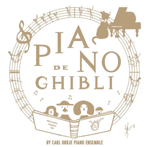 Piano de Ghibli - Studio Ghibli Works Piano Collection by Carl Orrje Piano Ensemble