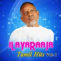 Free Download Ilaiyaraaja Ilayaraaja Tamil Hits, Vol. 1 Mp3