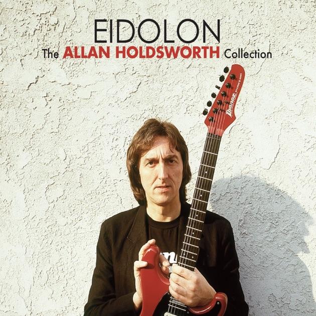 Eidolon by Allan Holdsworth