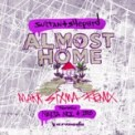 Free Download Sultan + Shepard Almost Home (feat. Nadia Ali & IRO) [Mark Sixma Extended Remix] Mp3