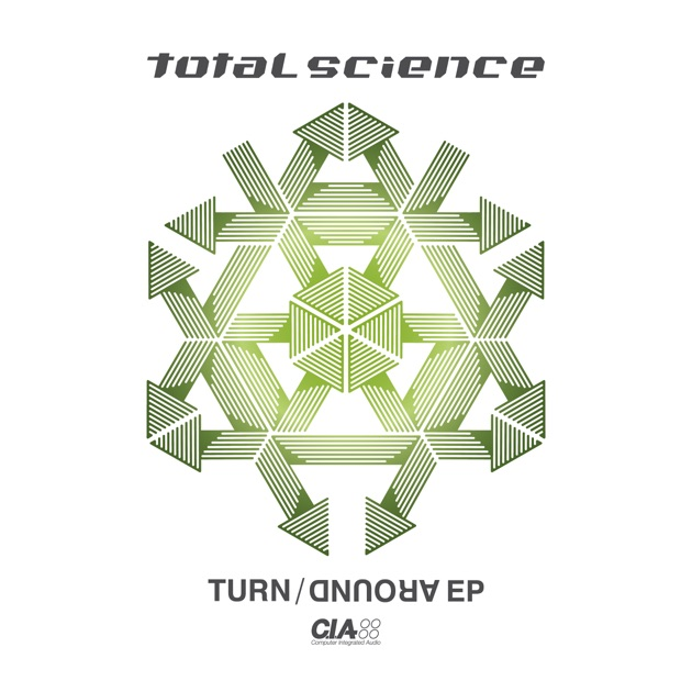 Turn Around - EP by Total Science, Break & DLR