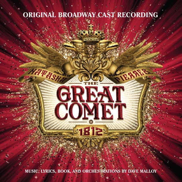 Natasha, Pierre & the Great Comet of 1812 (Original Broadway Cast Recording) - Various Artists