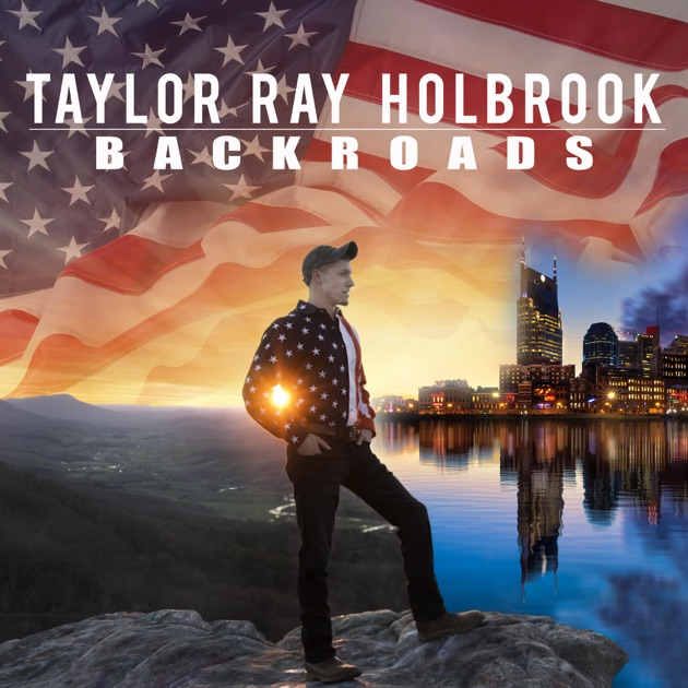 EP by Taylor Ray Holbrook on iTunes