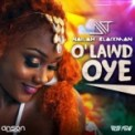 Free Download Nailah Blackman O'Lawd Oye Mp3