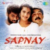 Sapnay (Original Motion Picture Soundtrack)