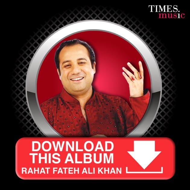 Download This Album - Rahat Fateh Ali Khan by Rahat Fateh Ali Khan