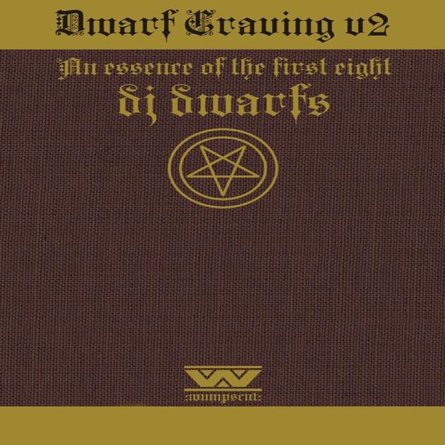 :Wumpscut: presents Dwarf Craving, Vol. 2 (An Essence of the First Eight DJ Dwarfs) by :Wumpscut: