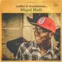 Free Download Nigel Hall Don't Change for Me Mp3