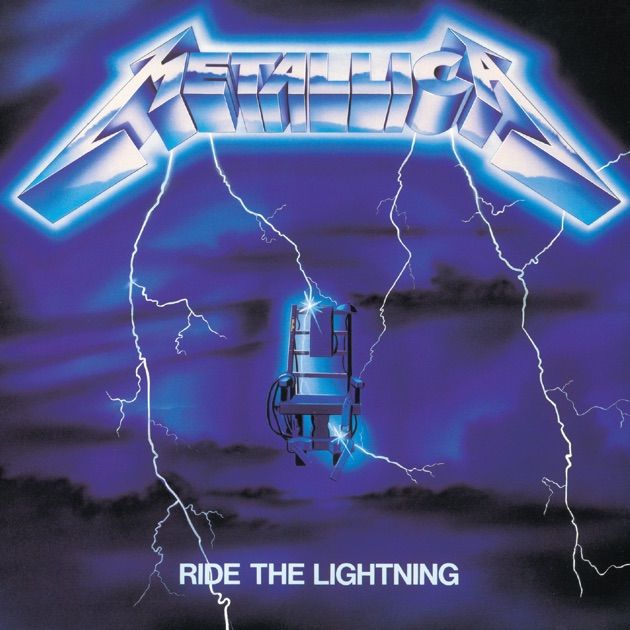Ride the Lightning by Metallica