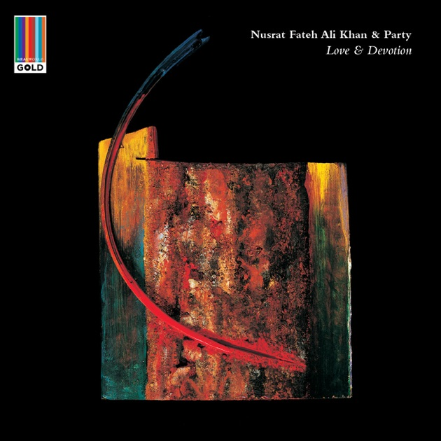 Love and Devotion (Real World Gold) by Nusrat Fateh Ali Khan