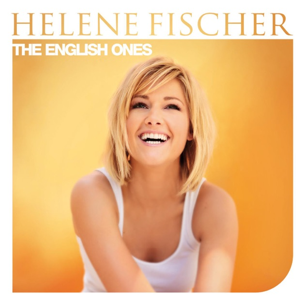 The English Ones by Helene Fischer