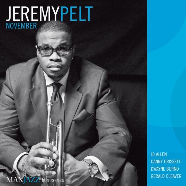 November by Jeremy Pelt