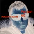 Free Download Panjabi MC Mundian To Bach Ke Mp3