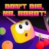 Infinite State Games Ltd - Don't Die, Mr. Robot! アートワーク