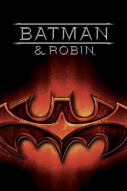 Batman & Robin - Joel Schumacher