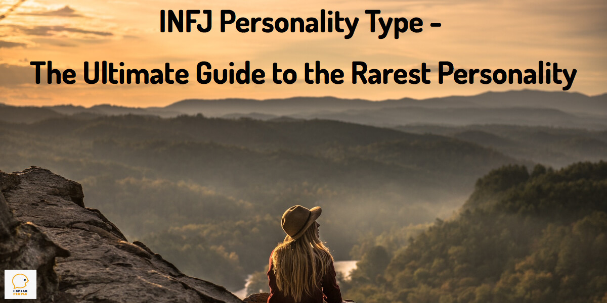 INFJ Personality Type - The Ultimate Guide to the Rarest Personality