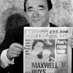 Robert Maxwell: Mossad sayanim and owner of U.K. Mirror and other newspapers