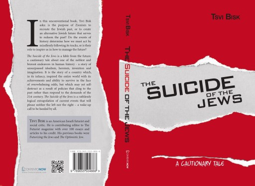 Tsvi Bisk - The Suicide of the Jews - A cautionary tale