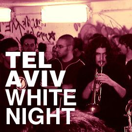 WHITE-NIGHT-TEL-AVIV