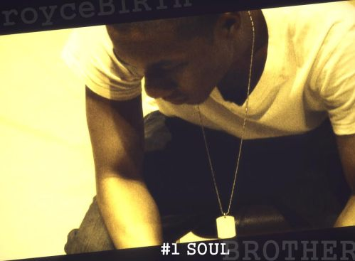 royceBIRTH - #1SoulBrother