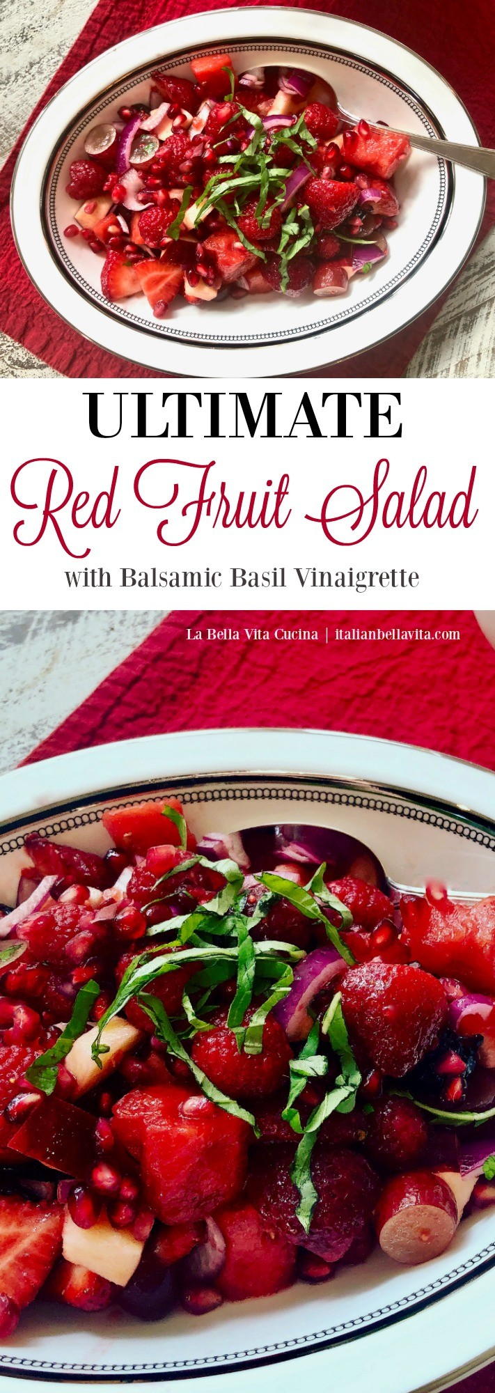 Cucina & Amore White Balsamic Vinegar Ultimate Red Fruit Salad With Balsamic And Basil Vinaigrette La