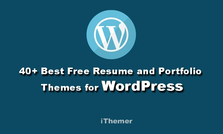 41+ Best Free Resume and Portfolio WordPress Themes - iThemer