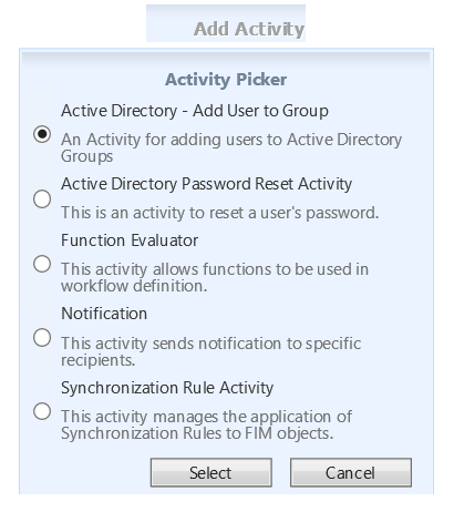 MIMWAL Provisioning to AD Screenshot: Default Action Workflow Activity Picker