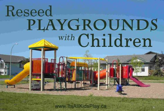 Reseed Playgrounds with Children
