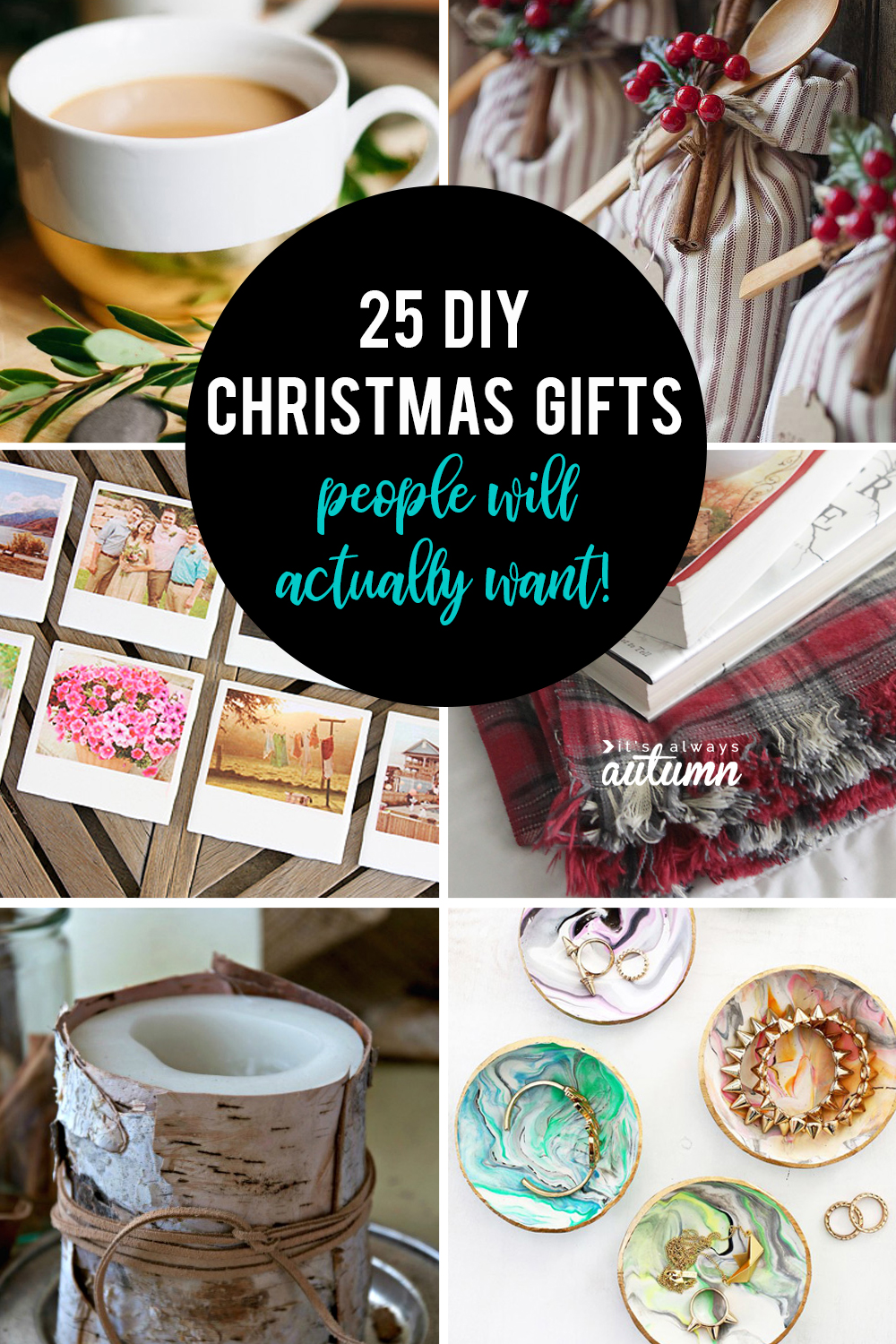 Christmas Homemade Gifts 25 Amazing Diy Gifts People Will Actually Want It S Always Autumn