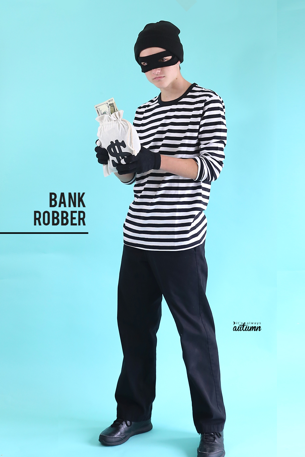 Diy Bank Robber Shirt 10 Cool Halloween Costumes For Teen Boys It S Always Autumn