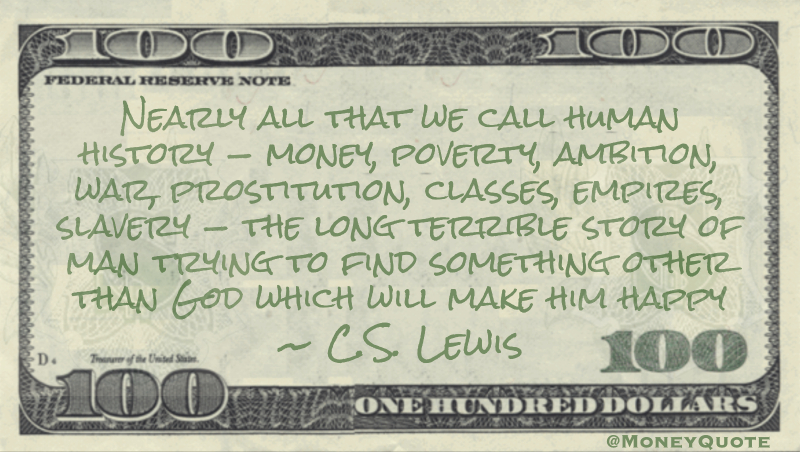CS Lewis Human History Money Poverty - Money Quotes DailyMoney