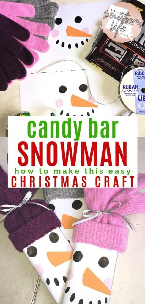 Snowman Candy Bar - It\u0027s a Southern Life Y\u0027all with free printable