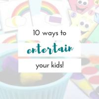 Ways to entertain kids when you need a minute