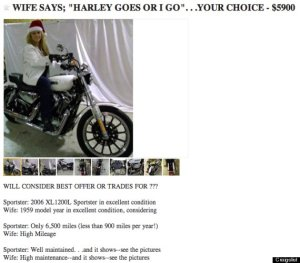 He had to choose between his wife and his Harley and …