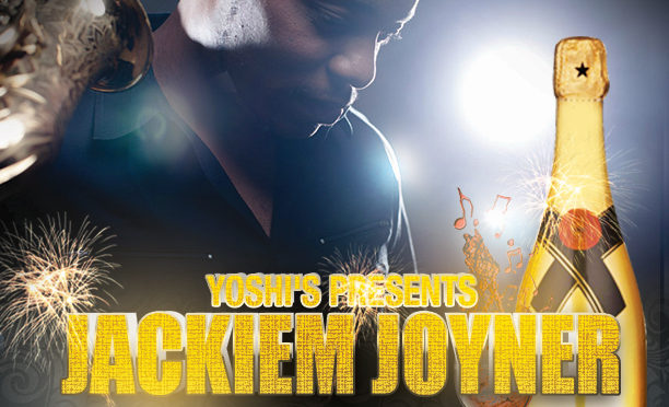 Jackiem Joyner to perform @Yoshi's Oakland April 12
