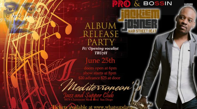 June 25th, CD Release Party, San Diego, CA