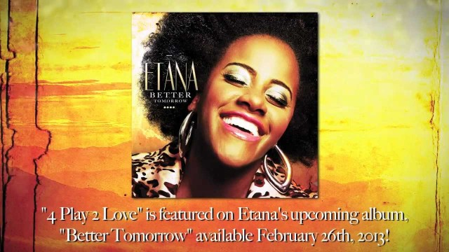 Etana – 4 Play 2 Love (Start Over) Lyrics Video