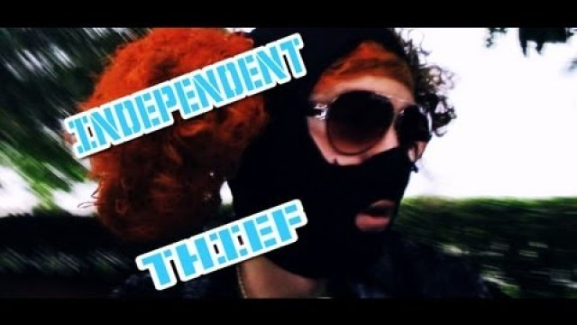 Independent Thief (Song Parody) @madwhitejam