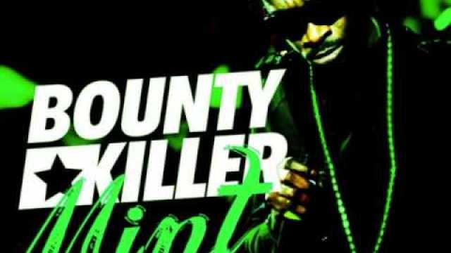 Bounty Killer – Mint