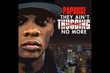 "Papoose ""They Don't Love You No More"" Remix"