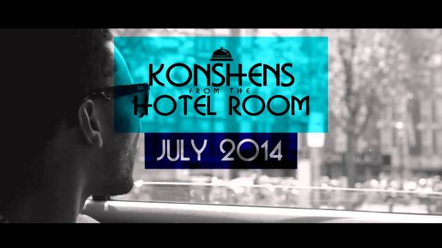 Konshens – From The Hotel Room (Album Teaser) | Coming July 2014