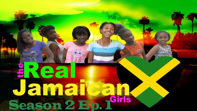 Real Jamaican Girls | Season 2 Ep. 1 | New Girl In Town