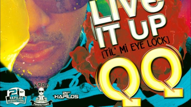QQ – Live It Up (Til' Mi Eye Lock)