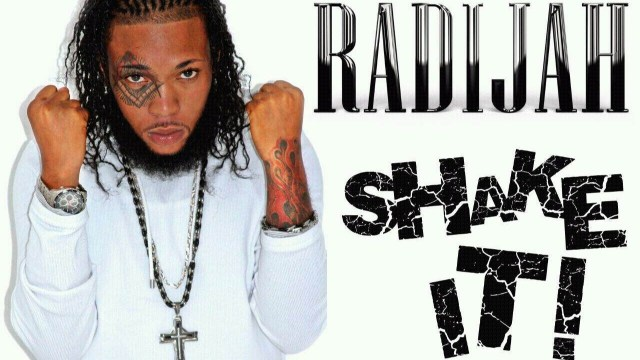 Radijah – Gal Shake It – September 2014