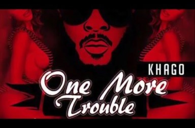 Khago – One More Trouble 2016
