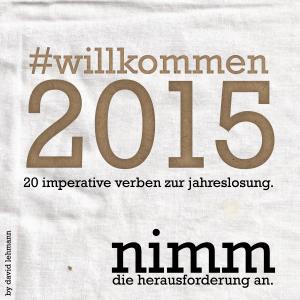 #willkommen2015