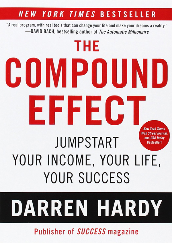 Book Summary The Compound Effect by Darren Hardy - executive summaries books